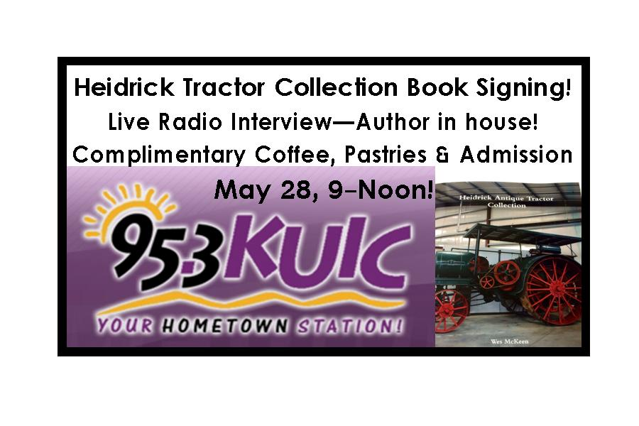 Heidrick Tractor Collection Book Signing With Coffee & Pastries from KUIC 95.3FM!
